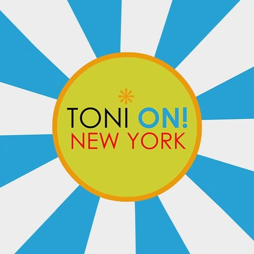 toni on! new york